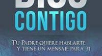 Libro  GRATIS «Dios Contigo – Tu Padre quiere hablarte y tiene un mensaje para ti»